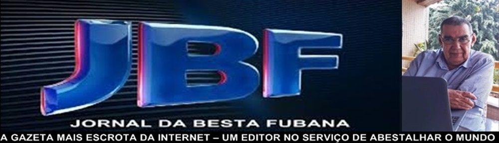 JORNAL DA BESTA FUBANA